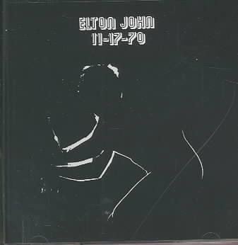 11-17-70 BY JOHN,ELTON (CD)