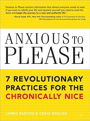 Anxious to Please By Rapson, James/ English, Craig
